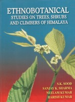 Ethnobotanical Studies On Trees,Shrubs And Climbers Of Himalaya