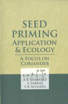 Seed Priming Application & Ecology a Focus on Coriander
