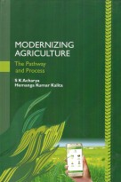Modernizing Agriculture the Pathway and Process