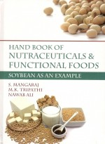 Handbook Of Nutraceuticals & Functional Foods Soybean As An Example