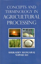 Concepts & Terminology In Agricultural Processing