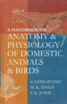 A Handbook On Anatomy & Physiology Of Domestic Animals & Birds