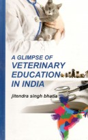 A Glimpse Of Veterinary Education In India