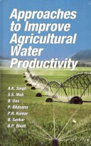 Approaches To Improve Agricultural Water Productivity