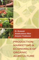 Production Marketing & Economics Of Organic Agriculture