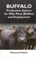 Buffalo Production System For Milk, Meat (Buffen) And Employment