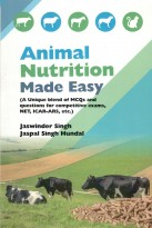 Animal Nutrition Made Easy (A Unique Blend Of MCQs & Questions For Competative Exams,NET,ICAR-ARS,Etc)
