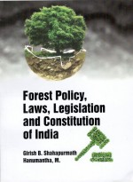 Forest Policy, Laws, Legislation and Constitution of India