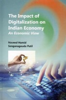 The Impact of Digitalization on Indian Economy An Economic View