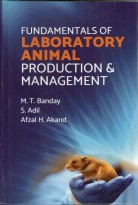 Fundamentals of Laboratory Animal Production & Management